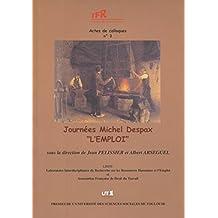 """Journées Michel Despax """"L'emploi"""" (Actes de colloques de l'IFR) (French Edition)"""