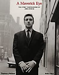 A Maverick Eye: The Street Photography of John Deakin