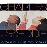 Would I lie to you?-Remix [Single-CD]