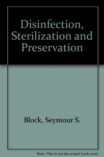 Disinfection, Sterilization and Preservation