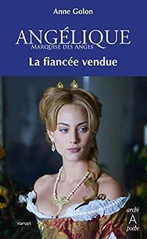 Angélique : La fiancée vendue par Golon