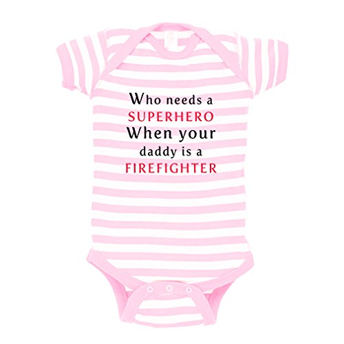 Who Needs Superhero Daddy Is Firefighter Baby Kid Stripe Fine Jersey Bodysuit Soft Pink Newborn