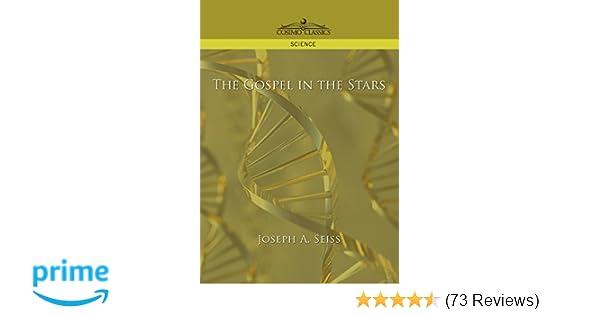 The Gospel in the Stars: Joseph A  Seiss: 9781596054493