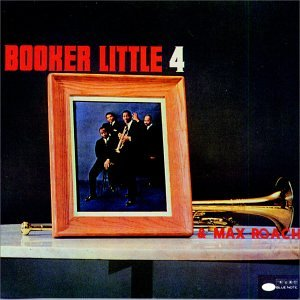 Booker Little Four & Max Roach by Blue Note Records