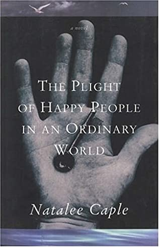 book cover of The Plight of Happy People in an Ordinary World