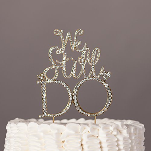 We Still Do Cake Topper, Gold Anniversary Vow Renewal Party Rhinestone Decoration (Anniversary Cake Toppers)