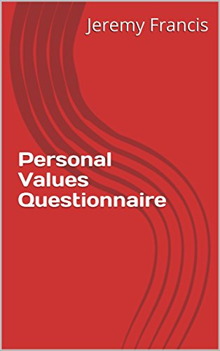 Amazon com: Personal Values Questionnaire eBook: Jeremy Francis