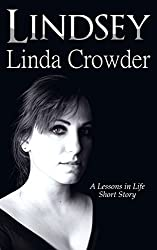 Lindsey (Lessons in Life Short Stories Book 1)