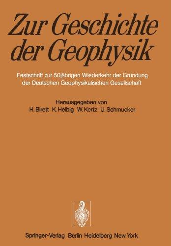 Zur Geschichte der Geophysik: Festschrift zur 50jährigen Wiederkehr der Gründung der Deutschen Geophysikalischen Gesellschaft (German Edition)