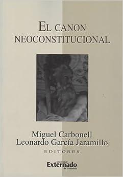 Book El Canon Neoconstitucional (Spanish Edition)