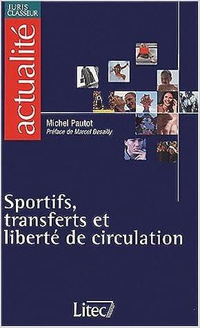 Sport et liberte de circulation en europe (ancienne édition) pdf