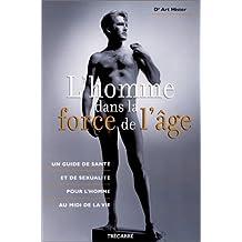HOMME DANS LA FORCE DE L'AGE