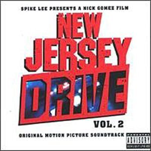 New Jersey Drive, Vol. 2: Original Motion Picture ()