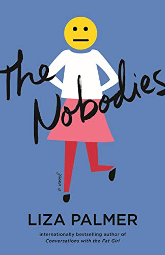 The Nobodies - Liza Palmer