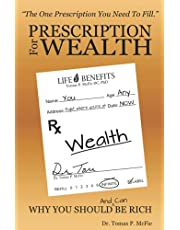 Prescription for Wealth: Why You Should (and can) Be Rich