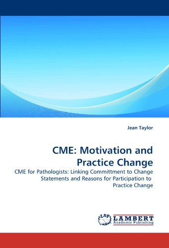 CME: Motivation and Practice Change: CME for Pathologists:
