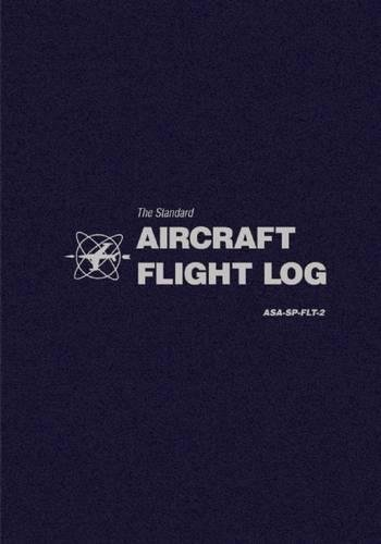 The Standard Aircraft Flight Log: ASA-SP-FLT-2