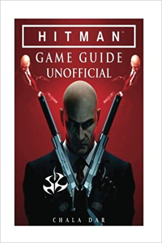 Hitman Game Guide Unofficial