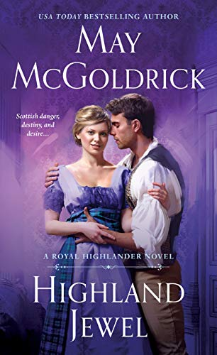 Highland Jewel: A Royal Highlander Novel by [McGoldrick, May]