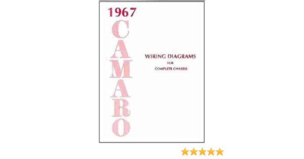 1967 camaro complete set of factory electrical wiring diagrams 1955 Chevrolet Wiring Diagram