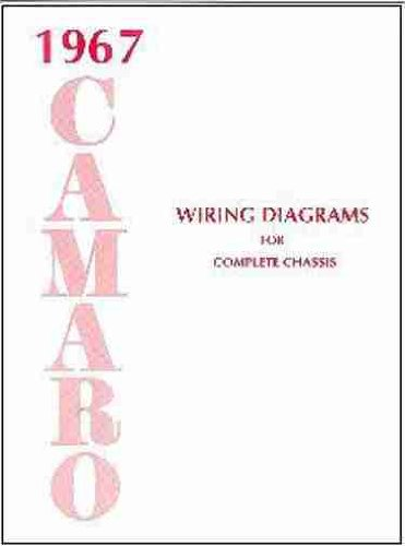 1967 CAMARO COMPLETE SET OF FACTORY ELECTRICAL WIRING DIAGRAMS & SCHEMATICS GUIDE - 8 PAGES. 67 CHEVY CHEVROLET (Electrical Wiring Diagrams compare prices)