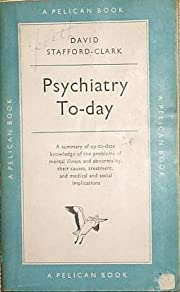 Psychiatry To-Day av David Stafford-Clark