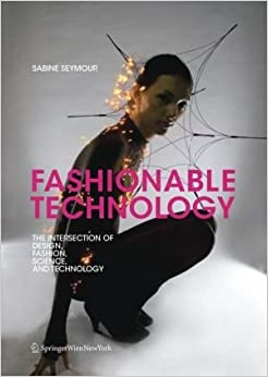 Sabine Seymour S Fashionable Technology