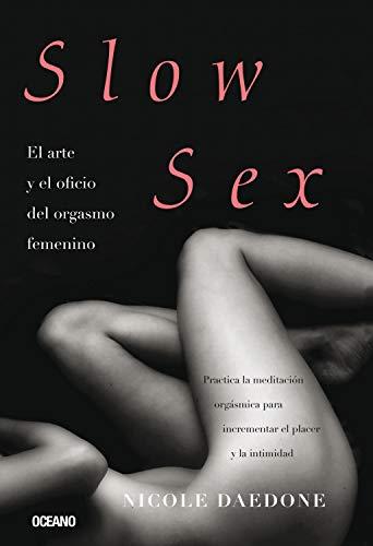 Resultado de imagen para Nicole Daedone, Sexo lento