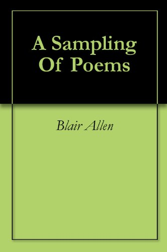 A Sampling Of Poems