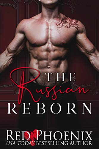 The Russian Reborn (Rise of the Dominants Book 3) by [Phoenix, Red]