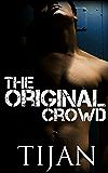 The Original Crowd