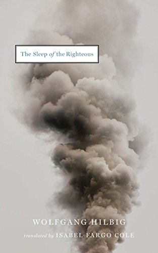 The Sleep of the Righteous Wolfgang Hilbig