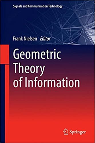 Geometric Theory of Information (Signals and Communication