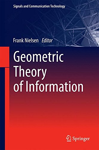 Geometric Theory Of Information  Signals And Communication Technology