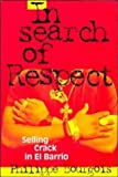 img - for In Search of Respect: Selling Crack in El Barrio (Structural Analysis in the Social Sciences) 1st edition by Bourgois, Philippe (1996) Paperback book / textbook / text book