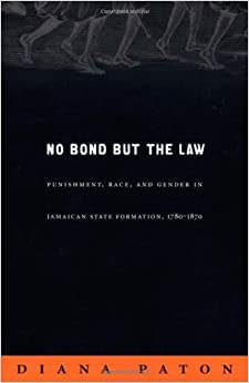 """""ONLINE"""" No Bond But The Law: Punishment, Race, And Gender In Jamaican State Formation, 1780–1870 (Next Wave: New Directions In Women's Studies). tipos funciona meeting Smart Force diamond indicate Sankt"