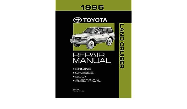 1995 Toyota Land Cruiser Shop Service Repair Manual Book Engine Drivetrain OEM