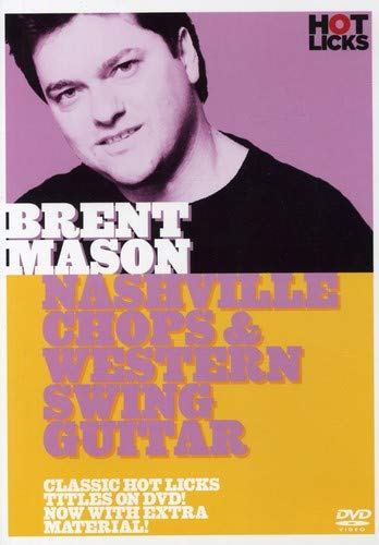 - Brent Mason: Nashville Chops And Western Swing Guitar