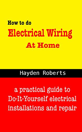 How to do electrical wiring at home a practical guide to do it how to do electrical wiring at home a practical guide to do it solutioingenieria Gallery