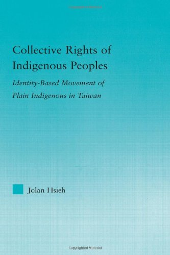 Collective Rights of Indigenous Peoples: Identity-Based Movement of Plain Indigenous in Taiwan-cover