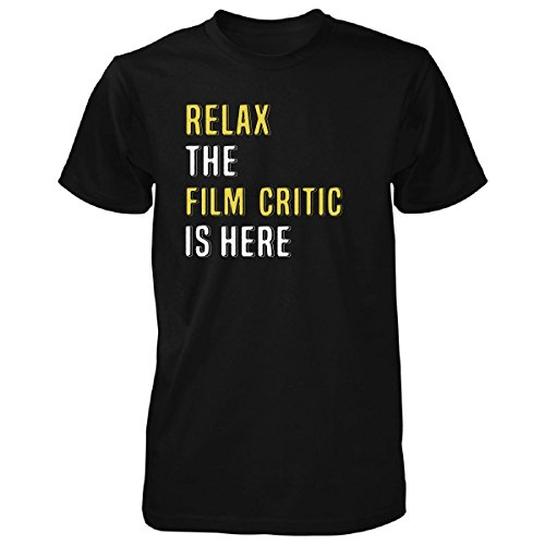 Relax The Film Critic Is Here. Funny Gift - Unisex Tshirt