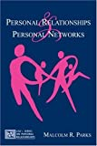 Personal Relationships and Personal Networks, Parks, Malcolm R., 0805803270