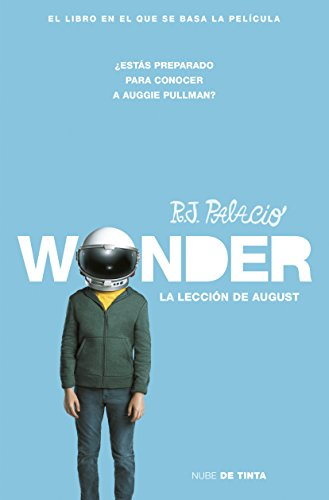 Wonder. La lección de August (Spanish Edition) by [Palacio, R.J.]