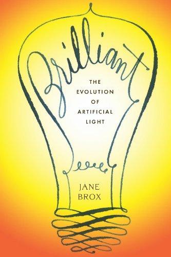 Brilliant: The Evolution of Artificial Light ()