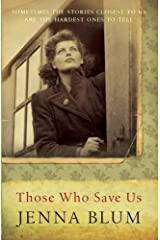 Those Who Save Us by Jenna Blum (30-Mar-2006) Paperback Paperback