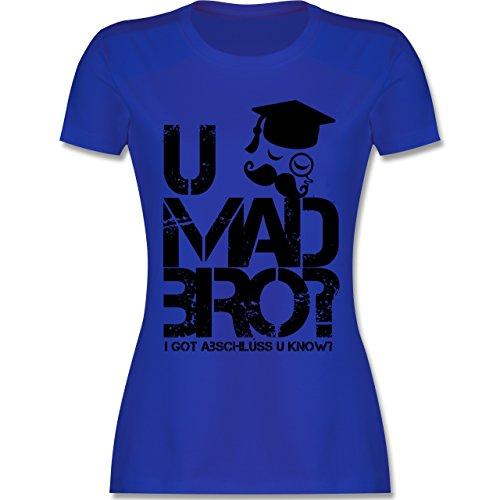 Abi & Abschluss - U Mad Bro? I Got Abschluss u Know. - Damen T-Shirt  Rundhals: Shirtracer: Amazon.de: Bekleidung