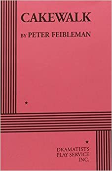 Book Cakewalk - Acting Edition by Peter Feibleman (1998-10-01)