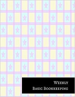 Weekly Basic Bookkeeping