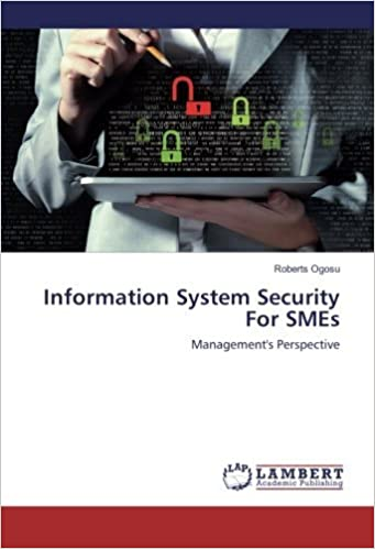 Book Information System Security For SMEs: Management's Perspective
