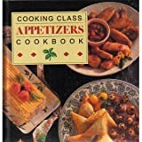 Cooking Class Appetizers Cookbook, no Author, 0785301909